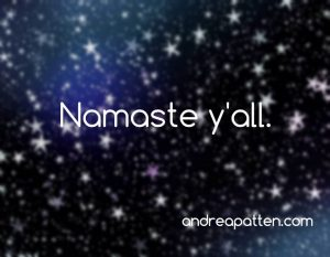 the words namaste yall against a starry sky