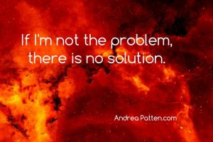 """quote on fiery background """"If I'm not the problem, there is no solution."""""""